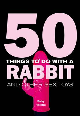 50 Things to Do with a Rabbit (Hardback)