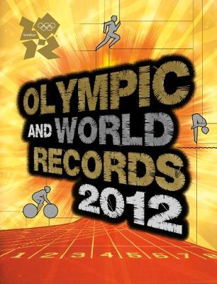 Olympic and World Records 2012 (Hardback)