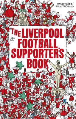 Liverpool Supporter's Book (Hardback)