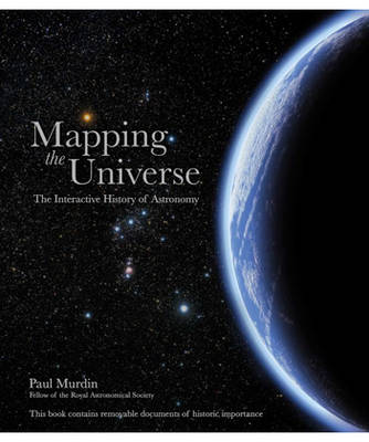 Mapping The Universe: The Interactive History of Astronomy (Hardback)