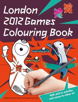 London 2012 Colouring Book: An Official London 2012 Olympic Games (Paperback)