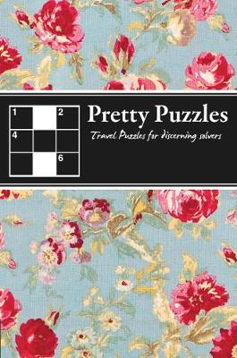 Pretty Puzzles: Travel Puzzles for Discerning Solvers (Paperback)
