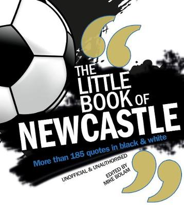 Little Book of Newcastle United (Paperback)