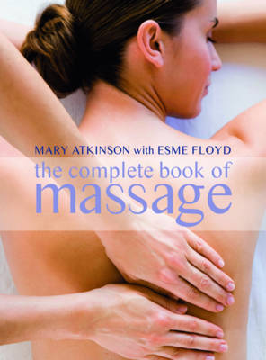 Complete Book of Massage: Professional-standard Techniques (Paperback)