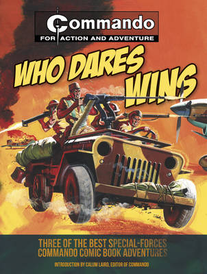 Who Dares Wins: Three of the Best Special-forces Commando Comic Book Adventures (Paperback)