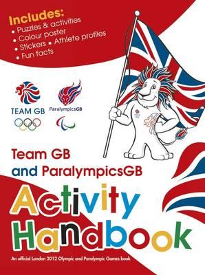Team GB & ParalympicsGB Activity Handbook (Paperback)