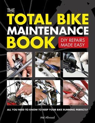 The Total Bike Maintenance Book (Paperback)