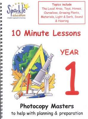 Key Stage 1: 10 Minute Lessons for Year 1 (Hardback)