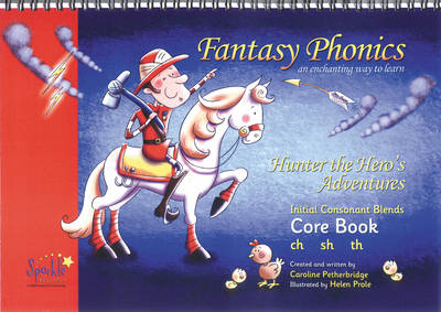 Fantasy Phonics: Initial Consonant Blends core book: An Enchanting Way to Learn (Paperback)
