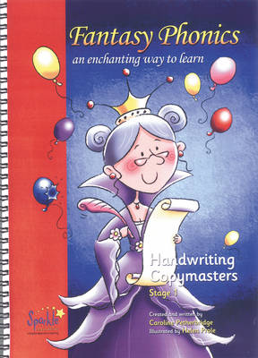 Fantasy Phonics: Handwriting Copymasters stage 1: An Enchanting Way to Learn (Paperback)