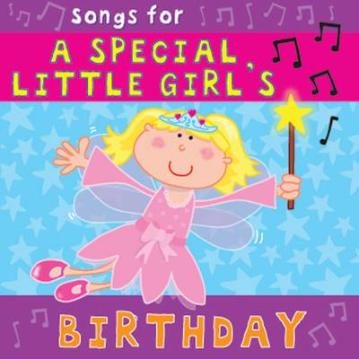 Songs for a Special Little Girl's Birthday (CD-Audio)