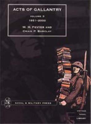 ACTS OF GALLANTRY Volume 3 (Hardback)