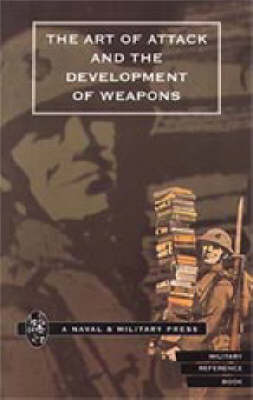 Art of Attack and the Development of Weapons 2001 (Hardback)