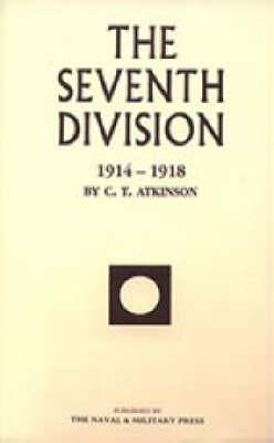 Seventh Division 1914-1918 2001 (Hardback)