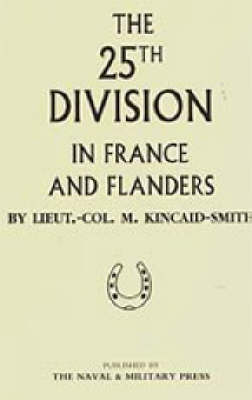 25th Division in France and Flanders 2001 (Hardback)