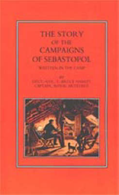 Story of the Campaign of Sebastopol 2002: Written in the Camp (Hardback)