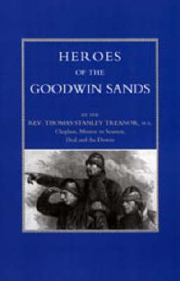 Heroes of the Goodwin Sands 2001 (Hardback)