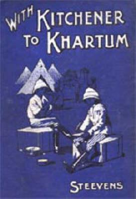 With Kitchener to Khartum 2002 (Hardback)