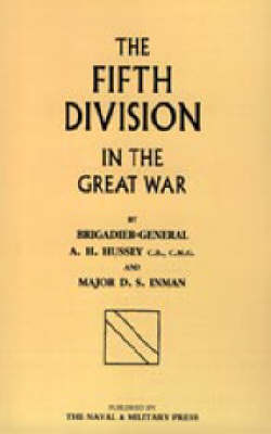 Fifth Division in the Great War 2002 (Hardback)