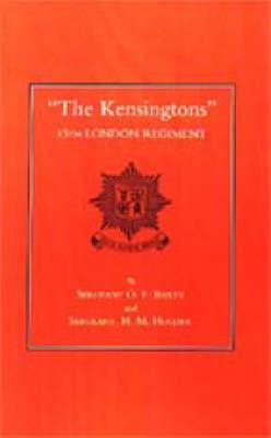 """The Kensingtons"" 13th London Regiment 2002 (Hardback)"