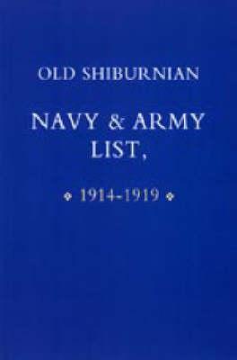 Old Shirburnian Navy & Army List (1914-18) 2002 (Hardback)