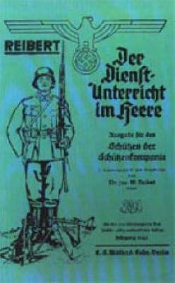 Reibert. Der Dienstunterricht Im Heere (army Service Training) 2002 (Hardback)