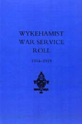 Wykehamist War Service Roll (Hardback)