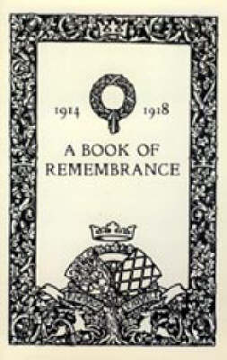 Book of Remembrance 1914 1918 (Watford Grammar School) 2002 (Hardback)