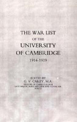 War List of the University of Cambridge 1914-1918 2002 (Hardback)