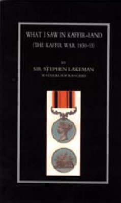 What I Saw in Kaffir-Land (the Kaffir War 1850-53) 2003 (Hardback)