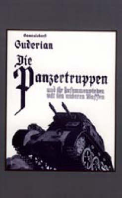 Die Panzertruppen Und Ihr Zusammenwirken Mit Den Anderen Waffen 2003: Armoured Units and Their Co-operation with Other Weapons (Hardback)