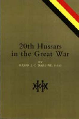 20th Hussars in the Great War (Hardback)