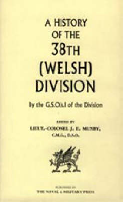 History of the 38th (Welsh) Division 2003 (Hardback)