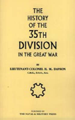 History of the 35th Division in the Great War 2003 (Hardback)