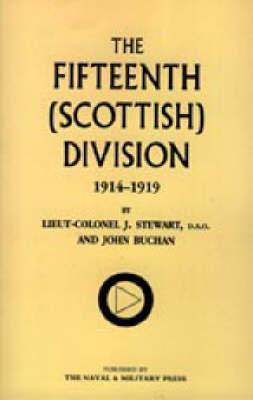 Fifteenth (Scottish) Division 1914-1919 2003 (Hardback)