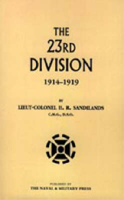 Twenty-third Division 1914-1919 2003 (Hardback)