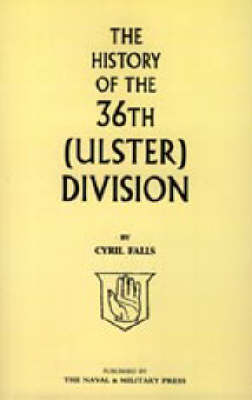 History of the 36th (ulster) Division 2003 (Hardback)