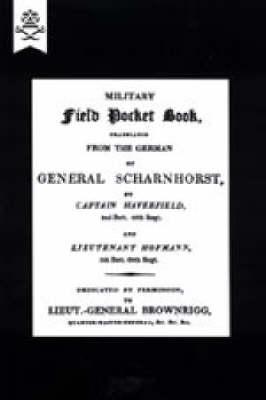 Military Field Pocket Book 1811 2004: Translation of General Scharnhorst (Hardback)