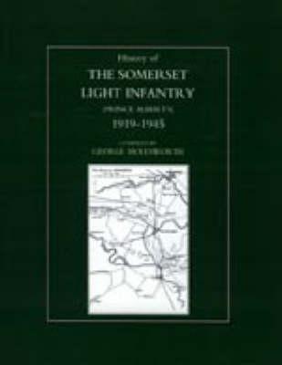 History of the Somerset Light Infantry (Prince Albert's) 2003: 1946-1960 (Hardback)