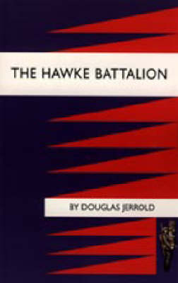 Hawke Battalion 2003: Some Personal Records of Four Years, 1914-1918 (Hardback)