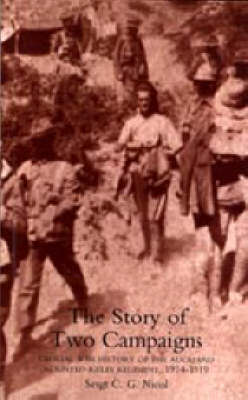 Story of Two Campaigns. Official War History of the Auckland Mounted Rifles Regiment, 1914-1919 2003 (Hardback)