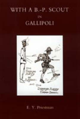 With a B-P Scout in Gallipoli. A Record of the Belton Bulldogs 2003 (Hardback)