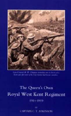 Queen's Own Royal West Kent Regiment, 1914 - 1919 2003 (Hardback)