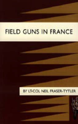 Field Guns in France 2003 (Hardback)