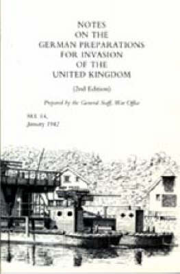 Notes on German Preparations for the Invasion of the United Kingdom 2003 (Hardback)