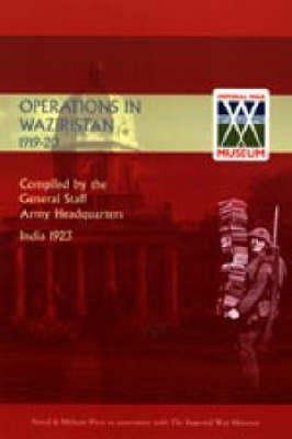 Operations in Waziristan 1919-1920 (Hardback)