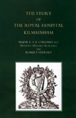Story of the Royal Hospital Kilmainham 2004 (Hardback)