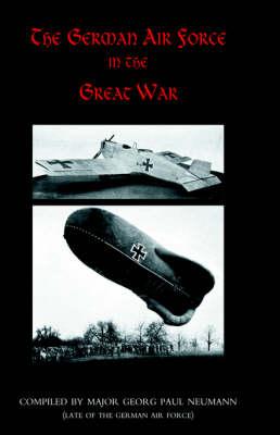 German Air Force in the Great War 2004 (Hardback)