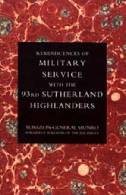 Reminiscences of Military Service with the 93rd Sutherland Highlanders 2004 (Hardback)