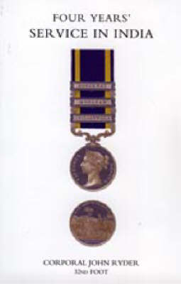 Four Years' Service in India (Punjab Campaign 1848-49) 2005 (Hardback)